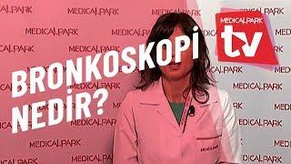 Bronkoskopi Nedir   Medical Park   TV