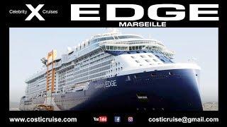 CELEBRITY EDGE Bye Bye MARSEILLE !!!