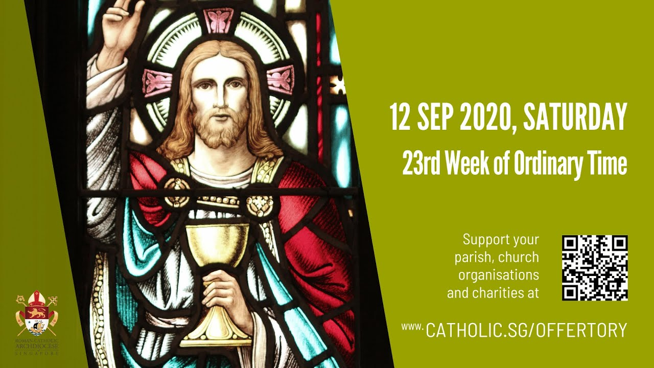 Catholic Live Mass 12th September 2020 Today Saturday, 23rd Week of Ordinary Time 2020