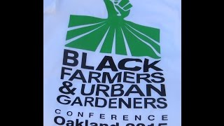 Black Farmers & Urban Gardeners Oakland California 2015