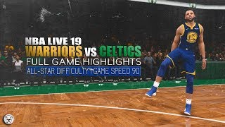 NBA Live 19: Warriors vs Celtics - Game Highlights | All Star Difficulty