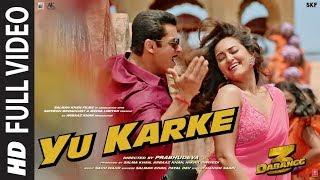 Full Video Yu Karke Dabangg 3 Salman Khan Sonakshi Sinha