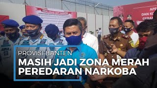 Pandemi Covid-19, Provinsi Banten Masih Jadi Zona Merah Peredaran Narkotika