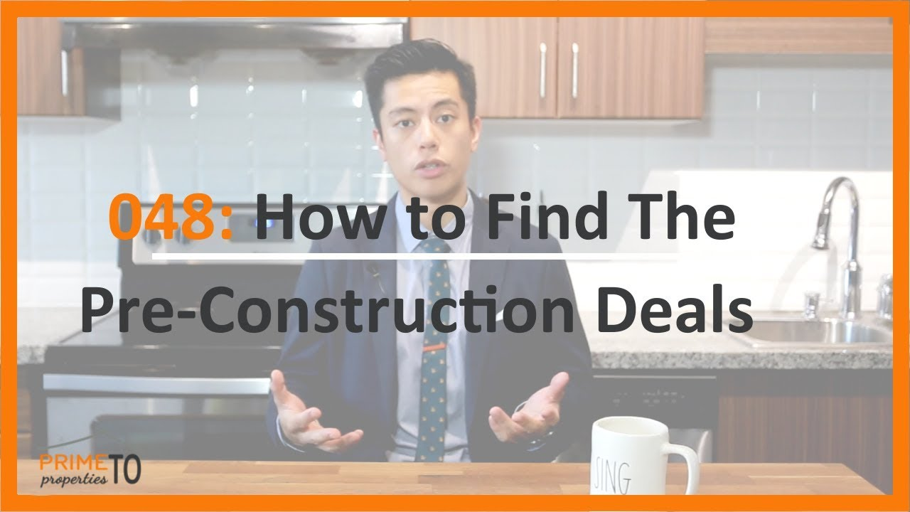 How To Find the Pre-Construction Deals