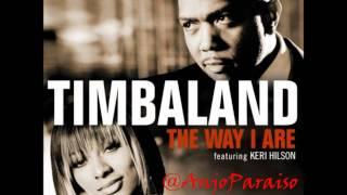 Timbaland - The Way I Are (Remix) feat. Francisco & Keri Hilson