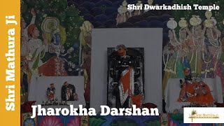 Jharokha Darshan Shri Dwarkadhish Temple Mathura