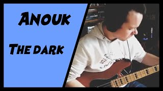 Bass cover / Anouk - The dark