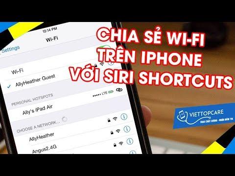 Chia sẻ Wi Fi mà không cần tiết lộ mật khẩu trên iPhone với Siri Shortcuts