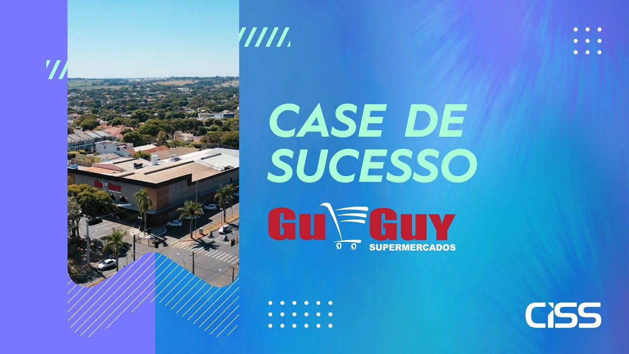 Case de succeso CISS - Guguy Supermercados