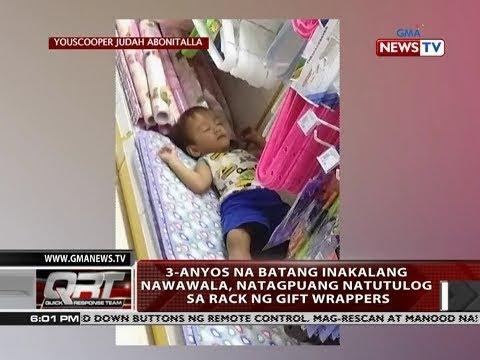 [GMA]  QRT: 3-anyos na batang inakalang nawawala, natagpuang natutulog sa rack ng gift wrappers