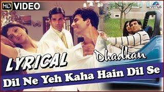 Dhadkan : Dil Ne Yeh Kaha Hain Dil Se Full Song with LYRICS