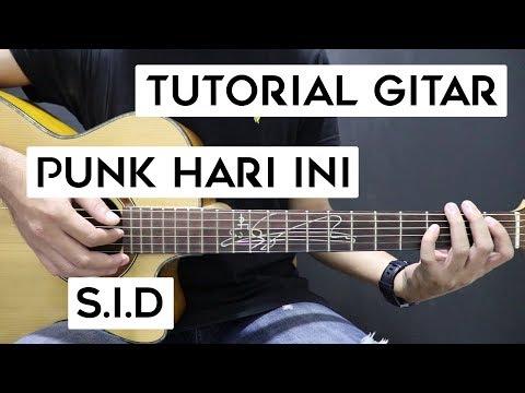 (Tutorial Gitar) SID - Punk Hari Ini | Lengkap Dan Mudah