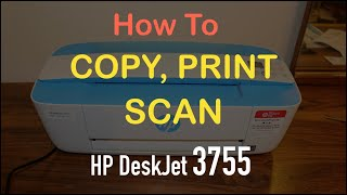 How to Copy Print & Scan with HP Deskjet 3755 All-In-One Printer ?