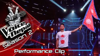 "Ram Limbu ""Yo Maan Ta Mero Nepali Ho"" - LIVE -The Voice of Nepal Season 2 - 2019"