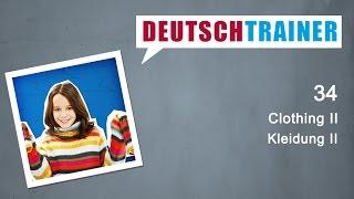 Deutschtrainer:  Clothing II | German for beginners (A1/A2)