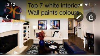 Asianpaints colour interiors TOP 7 white interior  wall paints colours |Interior Designer Tips