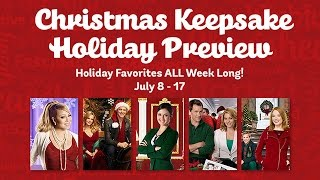 Christmas Keepsake Holiday Preview - Coming in July - Hallmark Channel
