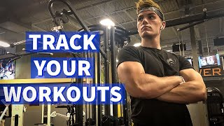 HOW TO TRACK YOUR WORKOUTS | BEST WAY TO GET BIG