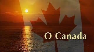 "Canadian national anthem ""O Canada""—All four verses!"