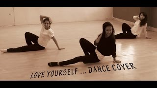 LOVE YOURSELF Dance Cover | Justin Bieber