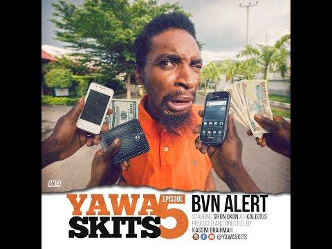 YAWA - Episode 5 (BVN Alert)