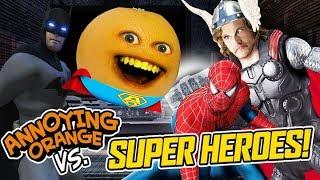 Annoying Orange vs Super Heroes (Supercut)