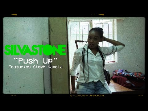 SILVASTONE - Push Up [feat. Steph Kapela]