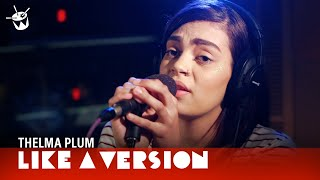 Gambar cover Thelma Plum covers Chet Faker 'Gold' for Like A Version