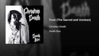 Trust (The Sacred and Unclean)