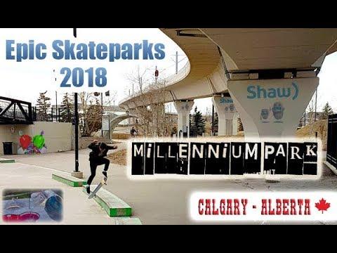 Shaw Millennium Park -Epic Skatepark Tour 2018 - Calgary AB Canada