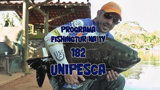 Programa Fishingtur na TV 182 - Uni Pesca Esportiva