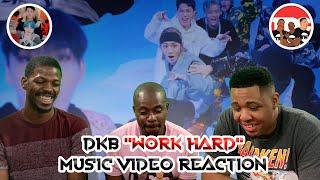 DKB Work Hard Music Video Reaction