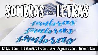 Sombras En Las Letras ✨ / APUNTES BONITOS CON TÉCNICA DE TÍTULOS / Karlasnotes