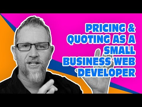 Pricing & Quoting as a Small Business Web Developer