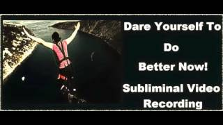 How To Be Daring & Bold  - Better Life Subliminal Mind Programming