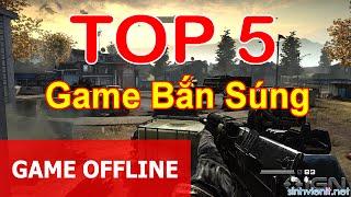 Top 5 Game bắn súng offline hay cho pc và laptop