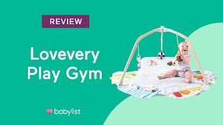 Lovevery Play Gym Review - Babylist