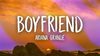 Ariana Grande, Social House   Boyfriend (Lyrics)