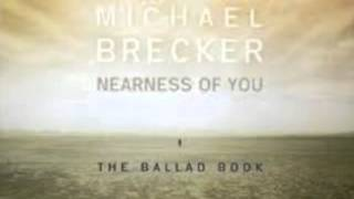 THE NEARNESS OF YOU MICHAEL BRECKER & JAMES TAYLOR