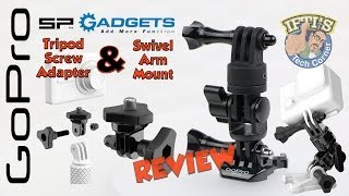 SP Gadgets - GoPro Tripod Screw Adapter & Swivel Arm Mount - REVIEW