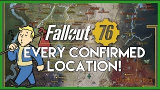 Fallout 76 Every Confirmed Location!