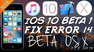 "iOS 10 - Fixing iTunes ""Error 14"" While Restoring BETAs (Using XCODE 8 BETA ON OS X )"
