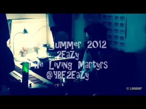 2EaZy- Dear Summer 2012