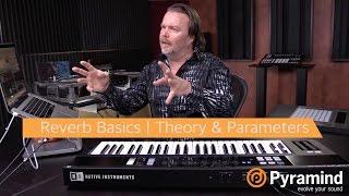 Reverb Basics | Theory & Parameters | Steve Heithecker