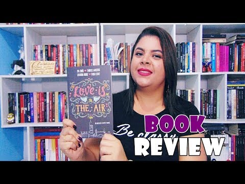 LOVE IS IN THE AIR | Book Review | Estante da Suh