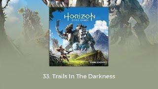 Horizon Zero Dawn OST - Trails In The Darkness