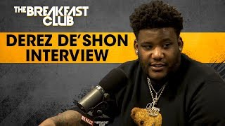 The Breakfast Club - Derez De'Shon Recalls Being In The Room During Birdman's Interview, Talks New Music + More