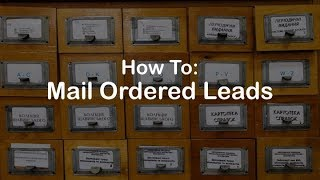 How To: Mail Order Lead