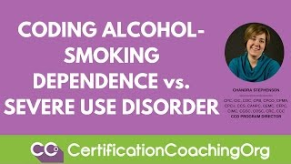 Coding Alcohol and Smoking Dependence vs. Severe Use Disorder
