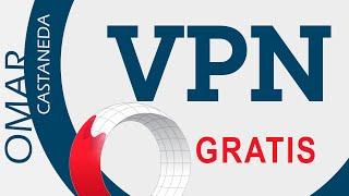 VPN GRATIS 2017